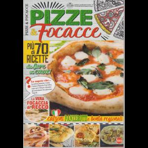 Ricette Tradizionali speciale - Pizze & Focacce - n. 8 - bimestrale - agosto - settembre 2019 -
