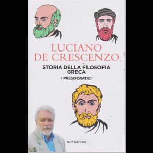 Luciano De Crescenzo - Storia della filosofia greca - I presocratici - n. 2 - 13 agosto 2019 - settimanale