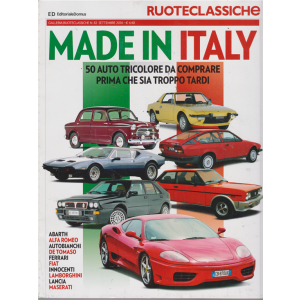 Ruoteclassiche Made in Italy - n. 82 - settembre 2016 - mensile