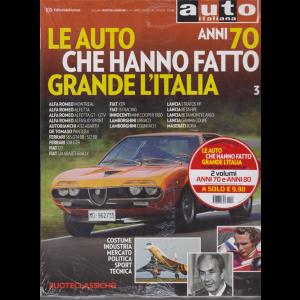 Le auto che hanno fatto grande l'Italia anni 70 e 80 - n. 94 - aprile 2018  - 2 riviste