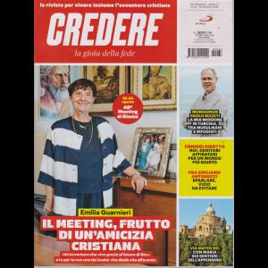 Credere - La Gioia Della Fede - n. 33 - settimanale - 18 agosto 2019 -