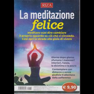 Riza Psicosomatica - La meditazione felice - n. 462 - agosto 2019 -