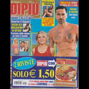 Settimanale Dipiu'+ - Dipiu' Cucina - n. 33 - 23 agosto 2019 - 2 riviste