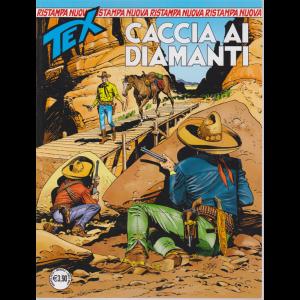 Tex Nuova Ristampa - Caccia Ai Diamanti - n. 448 - 14 agosto 2019 - mensile