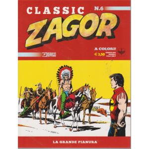 Zagor Classic - La Grande Pianura - n. 6 - agosto 2019 - mensile