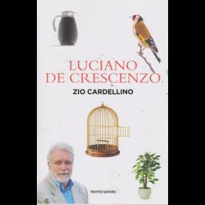 Luciano De Crescenzo  - Zio cardellino - n. 3 - 20 agosto 2019 - settimanale