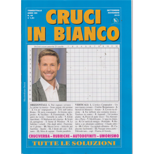 Cruci In Bianco - n. 46 - trimestrale - settembre - novembre 2019