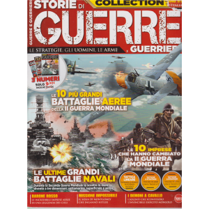 Guerre E Guerrieri Anthology extra - n. 3 - bimestrale - agosto - settembre 2019 -