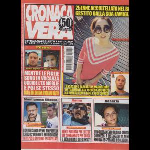 N.Cronaca Vera - n. 2451 - 20 agosto 2019 - settimanale di fatti e attualità