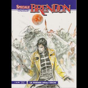 Brendon Speciale - Le Guerre Degli Orchi - n. 18 - 64 pagine - agosto 2019 - mensile