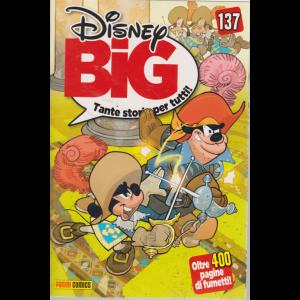 Disney Big - n. 137 - mensile - 20 agosto 2019