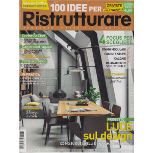 100 Idee per ristrutturare + Ville & Casali - n. 60 - settembre 2019 - mensile - 2 riviste