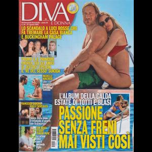 Diva e Donna - n. 34 - 27 agosto 2019 - settimanale femminile