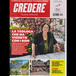 Credere - La Gioia Della Fede - n. 34 - 25 agosto 2019 - settimanale