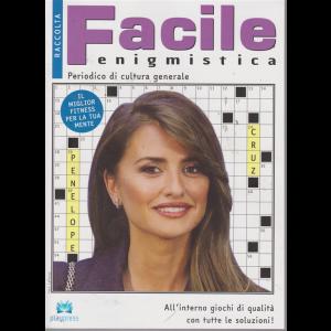 Raccolta Facile enigmistica - n. 74 - bimestrale - 20/8/2019 - Penelope Cruz