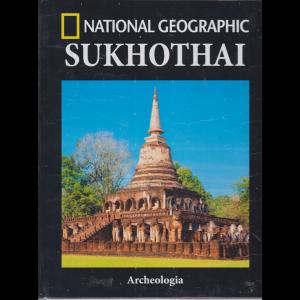Archeologia - Sukhothai - National Geographic - n. 58 - quindicinale - 5/3/2019