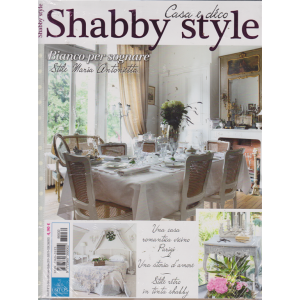 Shabby Style - Casa e Dôco - + Vivere country - n. 32 - bimestrale - settembre - ottobre 2019  - 2 riviste