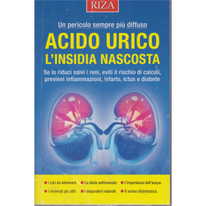 Salute naturale - Acido urico l'insidia nascosta - n. 245 - settembre 2019 -