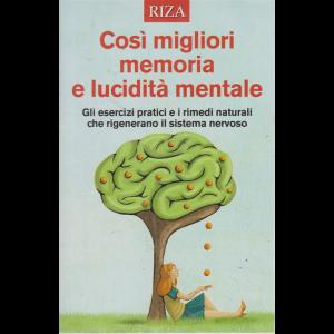 Curarsi mangiando - Così migliori memoria e lucidità mentale - n. 134 - settembre 2019 -