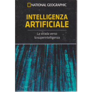 National Geographic - I grandi segreti del cervello - Intelligenza artificiale - n. 25 - settimanale - 30/8/2019 - copertina rigida