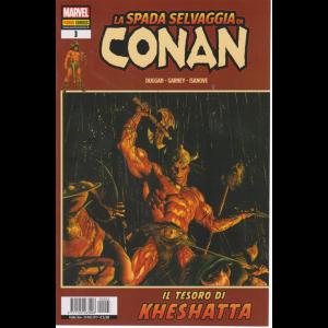 La Spada Selvaggia Di Conan -Il tesoro di Kheshatta - n. 3 - bimestrale - 29 agosto 2019 -