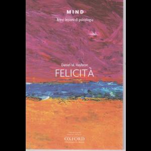 Mind - Brevi lezioni di psicologia - Felicità - n. 18