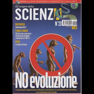 Gli enigmi della scienza - n. 23 - 1/9/2019 -