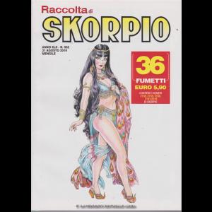 Raccolta di Skorpio - n. 562 - 31 agosto 2019 - mensile - 36 fumetti