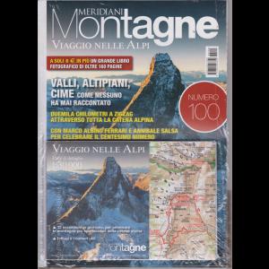 Meridiani Montagne Viaggio nelle Alpi  + Da 0 a 4810 viaggio fotografico nelle Alpi - n. 100 - bimestrale - settembre 2019 - 2 riviste