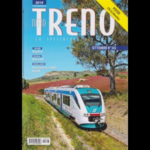 Tutto Treno - n. 343 - settembre 2019 - mensile