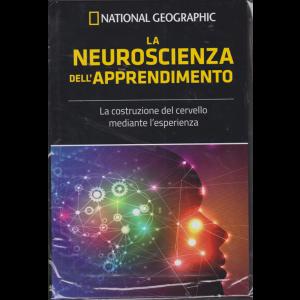 Le Frontiere della scienza - National Geographic - La neuroscienza dell'apprendimento - n. 51 - settimanale - 6/3/2019 -