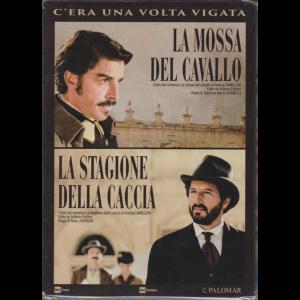 I Dvd Di Sorrisi6 - n. 25 - C'era una volta Vigata - La mossa del cavallo & La stagione della caccia - 6/9/2019