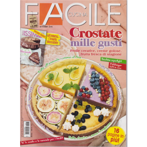 Facile Cucina - Crostate Millegusti - n. 8 - settembre 2019 - mensile