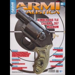 Armi & Balistica - N. 85 - Settembre - ottobre 2019 - bimestrale