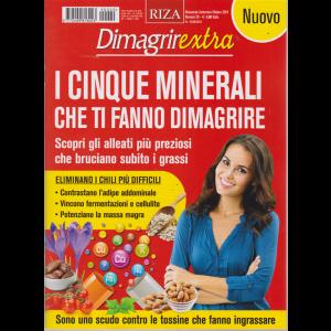 Dimagrirextra - I Cinque Minerali che ti fanno dimagrire - n. 20 - bimestrale - settembre - ottobre 2019