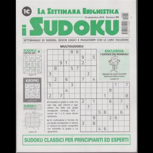 La settimana enigmistica - i sudoku - n. 60 - 12 settembre 2019 - settimanale