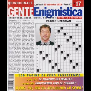Gente Enigmistica - n. 17 - quindicinale - 10 settembre 2019  - 100 pagine di vero passatempo