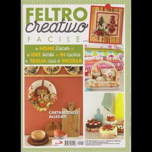 Feltro Creativo Facile - n. 10 - 12 settembre 2019 - trimestrale -