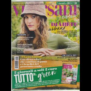 Viversani e  Belli - + Tutto su ... green - n. 38 - 13/9/2019 - settimanale - 2 riviste