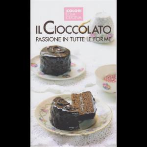I colori della cucina - Il cioccolato passione in tutte le forme - n. 1 -
