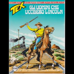 Tex Nuova Ristampa - Gli Uomini Che Uccisero Lincoln - n. 449 - mensile - settembre 2019 -