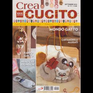 Crea Cucito - n. 111 - settembre 2019 - mensile