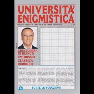 Università enigmistica - n. 108 - bimestrale - aprile - maggio 2019