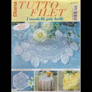 Diana Tutto Filet - n. 119 - bimestrale - 19/9/2019 -