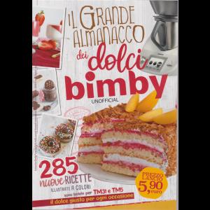 Il grande almanacco dei dolci Bimby unofficial - n. 4 - bimestrale - 30/8/2019