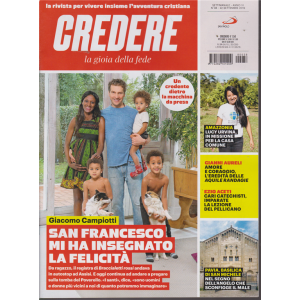 Credere - La Gioia Della Fede - n. 38 - settimanale - 22 settembre 2019