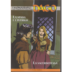 I monografici Dago - n. 45 - 15 settembre 2019 - mensile - La spada e l'intrigo - La sacerdotessa -