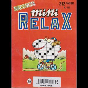 Raccolta mini relax - n. 450 - 212 pagine - bimestrale