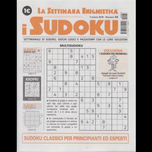 La settimana enigmistica - i sudoku - n. 33 - 7 marzo 2019 - settimanale