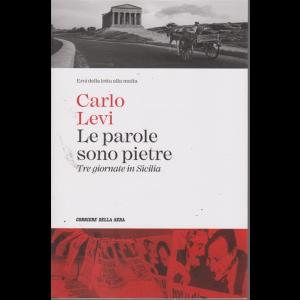 Eroi della lotta alla mafia - Carlo Levi - Le parole sono pietre - Tre giornate in Sicilia - n. 10 - settimanale -